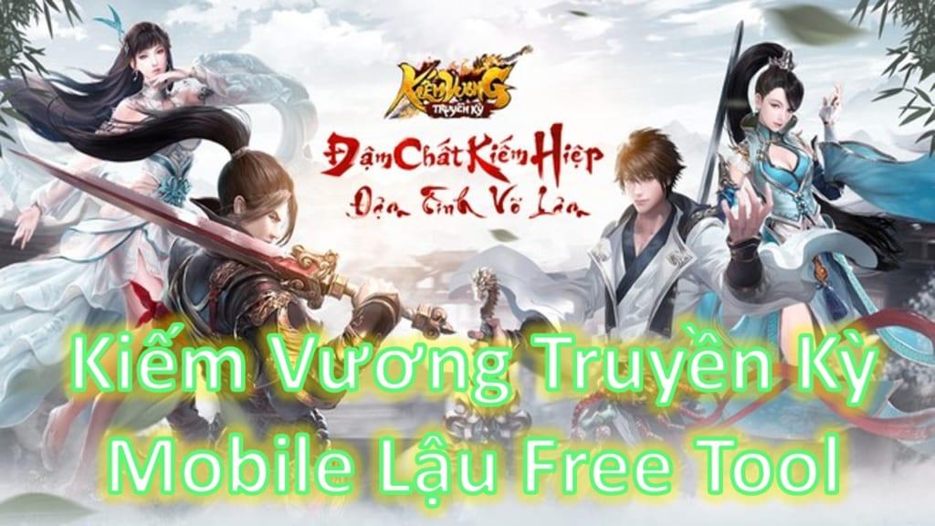Game Lậu Free Tool - Kiếm Vương Truyền Kỳ Funtap Mobile Free Tool Add Vàng Thoải Mái