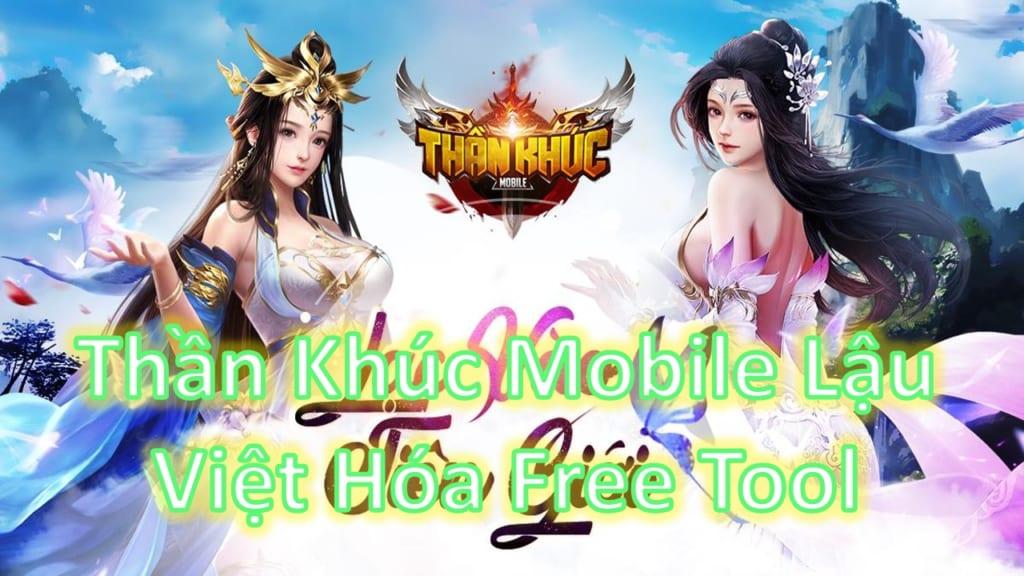 Game Lậu Mobile Free ALL - Thần Khúc Mobile Việt Hóa Free Tool Add Vàng Tùy Thích Không Phải Lo Nghĩ
