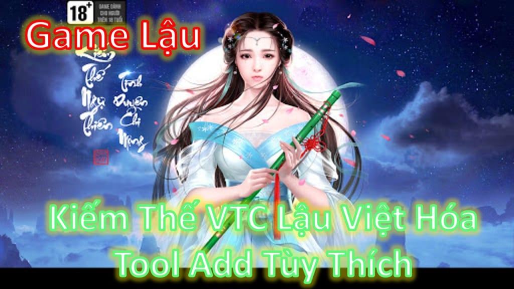 Game Lậu Mobile 2020 - Kiếm Thế Mobile VTC Lậu Việt Hóa Free ALL Max Vip Max Vàng Tool GM Add Tùy Thích