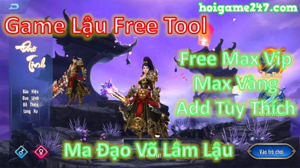 Game Lậu Free Tool - Ma Đạo Võ Lâm Lậu Free Tool GM Add Vàng Tùy Thích + Max Vip + 999,999,999 Vàng + 999,999,999 KNB + Add Gì Cũng Được