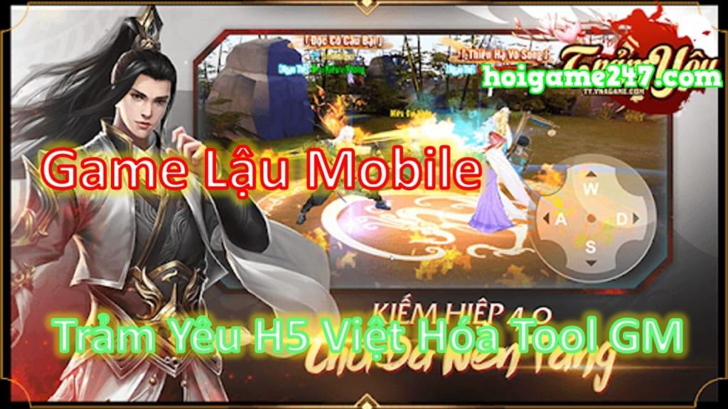 Game Lậu Việt Hóa Tool Gm Trảm Yêu H5 Lậu Free Tool Free Max Vip 10 + 999,999,999 Vàng + Vô Số Quà Vip
